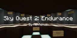 Sky Quest 2: Endurance (Temporarily Frozen In Time) Minecraft Project