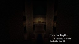 Into the Depths - A Horror/Adventure Map Inspired by Silent Hill Minecraft Project