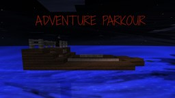 ADVENTURE PARKOUR - Extremly hard!