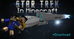 Star Trek - USS Enterprise NCC-1701 in Minecraft Minecraft Map & Project