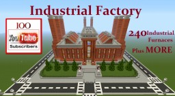 Special : MEGA Industrial Factory 240 Furnaces, its a BEAST plus MORE Minecraft Map & Project
