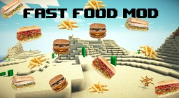 Fast Food Mod [1.11.2] Finally back! Minecraft Mod