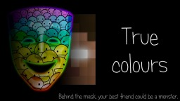 True Colours; Knowing who you're playing with. Minecraft Blog