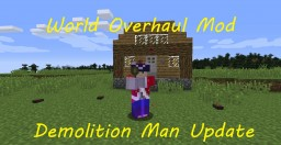 [1.8][Forge] World Overhaul Mod! Weapons, Armor, Tools, Decorations, Siege Weapons and Much More!