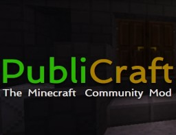 PubliCraft: The Minecraft Community Mod! Minecraft Mod