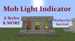 Tutorial : Mob Light Indicator, 2 different styles, Plus MORE Minecraft Map & Project