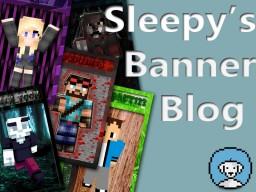 Sleepy's Banner Blog Minecraft Blog