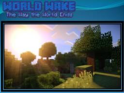 World Wake [Sequel to Space Solar] Minecraft Blog Post