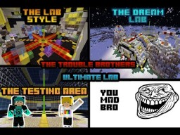 TheTroubleBrothers Lab Minecraft Map & Project