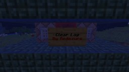 Clear Lag (One Click) Minecraft Map & Project