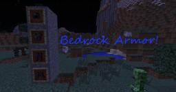 Bedrock Armor Mod! (1.7.10)