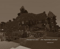 Dravarol & Sons Ore Importers Limited - Part of a Steampunk World Minecraft Project