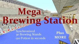 Mega Brewing  BEAST, Full Automatic, 120 Potions in seconds Minecraft Map & Project
