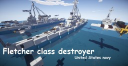 Fletcher class destroyer Minecraft Map & Project
