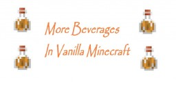 [1.8+] More Beverages in Vanilla (Only one command block)