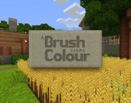A Brush More Colour Minecraft Texture Pack