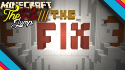 TheFix III - Minecraft 1.8.x Jump Map Minecraft Project