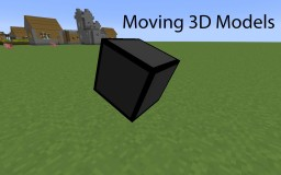 Moving 3D Models