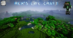 Rex's Life Craft  [v.0.6] [Deutsch/English] (+1.500 Downloads!) Minecraft Texture Pack