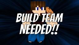 Build team needed! :O