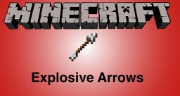 How to make exploding arrows in VANILLA minecraft! Minecraft Blog Post