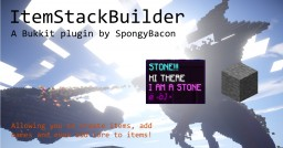 ItemStackBuilder - Easily create items, then name and add lore to them with a few simple commands. [Bukkit]