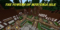 THE TOWERS OF MYSTERIA ISLE RPG       NOW WITH FULL WALKTHROUGH NEW UPDATE 1.4 Minecraft Map & Project