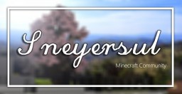 Sneyersul Minecraft Community - Creative / Survival / Skyblock / 1.12.2 Minecraft