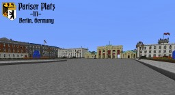 Pariser Platz in Berlin, Germany (1936 Replica) Minecraft Map & Project