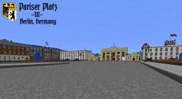 Pariser Platz in Berlin, Germany (1936 Replica) Minecraft Map & Project
