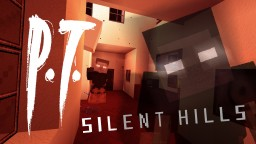 P.T. Silent Hills with HD Resource Pack Minecraft Map & Project