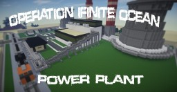【Operation Infinite Ocean】 - Coal Power Plant Minecraft Map & Project