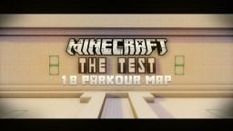 The Test [1.8] [Parkour Map] {Command Block Enhanced!} Minecraft Map & Project