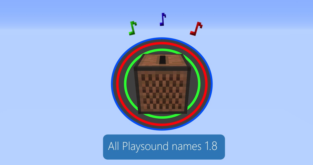 All playsound Names - List (Updating!) Minecraft Blog