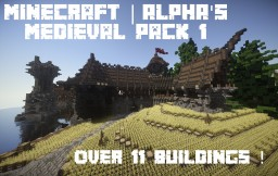 Alpha's Medieval Pack | Over 11 schematics! Minecraft Project