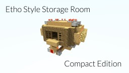 Etho Style Storage Room   Compact Edition Minecraft Map & Project