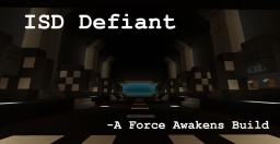 "The Imperial Star Destroyer ""Defiant"" Minecraft Map & Project"