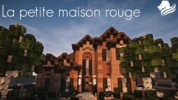 La Petite Maison Rouge | Wok Minecraft Map & Project