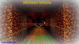 Birthday Special: Redstone House v1.0