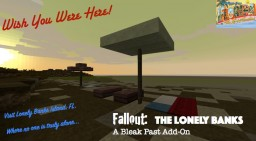 Fallout: The Lonely Banks Minecraft Map & Project