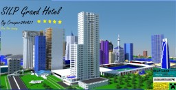 SILP Grand Hotel Minecraft Map & Project