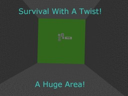 Survival with a twist! Minecraft Map & Project