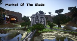 Market of the Glade Minecraft Map & Project
