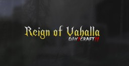 Reign of Vahalla | DayZCraft II | Open World PVP