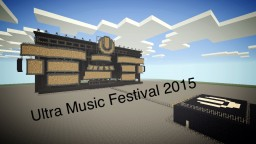Ultra Music Festival 2015 [Minecraft Pe] Minecraft Map & Project