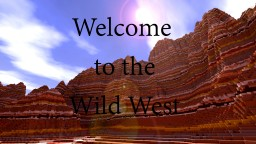 The Wild West 3 Minecraft Project