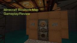 New Bioshock Rapture Map Minecraft Blog Post
