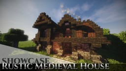 Rustic Medieval House [Showcase Video Included] + Download Minecraft Project
