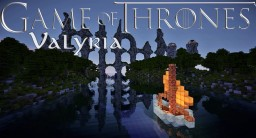 Valyria - Game of Thrones Minecraft