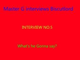 Master G interviews Biscutlord Minecraft Blog Post